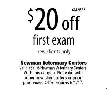 $20 off first exam new clients only. With this coupon. Not valid with  other new client offers or prior purchases. Offer expires 9/1/17.
