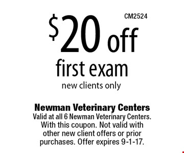 $20 off first exam new clients only. With this coupon. Not valid with  other new client offers or prior purchases. Offer expires 9-1-17.