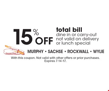 15% off total bill. dine in or carry-out. not valid on delivery or lunch special. With this coupon. Not valid with other offers or prior purchases. Expires 7-14-17.