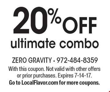 20% off ultimate combo. With this coupon. Not valid with other offers or prior purchases. Expires 7-14-17. Go to LocalFlavor.com for more coupons.