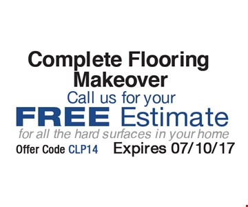 Free Estimate for all the hard surfaces in your home.
