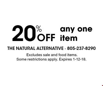 20% OFF any one item. Excludes sale and food items. Some restrictions apply. Expires 1-12-18.