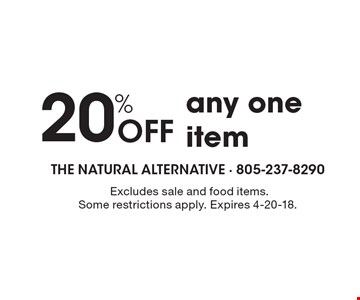 20% OFF any one item. Excludes sale and food items. Some restrictions apply. Expires 4-20-18.