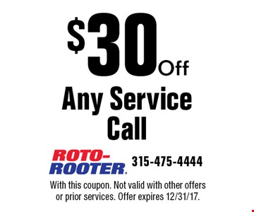 $30 Off Any Service Call. With this coupon. Not valid with other offers or prior services. Offer expires 12/31/17.