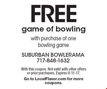 Free game of bowling with purchase of one bowling game. With this coupon. Not valid with other offers or prior purchases. Expires 8-11-17. Go to LocalFlavor.com for more coupons.