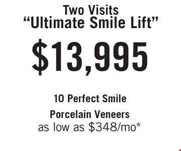 $13,995 Two Visits