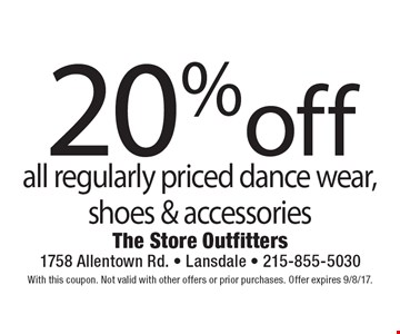 20% off all regularly priced dance wear, shoes & accessories. With this coupon. Not valid with other offers or prior purchases. Offer expires 9/8/17.