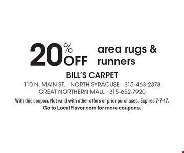 20% off area rugs & runners. With this coupon. Not valid with other offers or prior purchases. Expires 7-7-17. Go to LocalFlavor.com for more coupons.