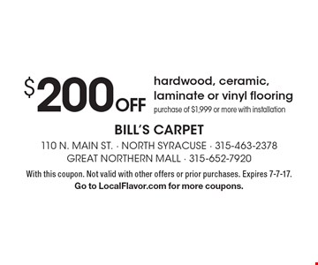 $200 off hardwood, ceramic, laminate or vinyl flooring. Purchase of $1,999 or more with installation. With this coupon. Not valid with other offers or prior purchases. Expires 7-7-17. Go to LocalFlavor.com for more coupons.