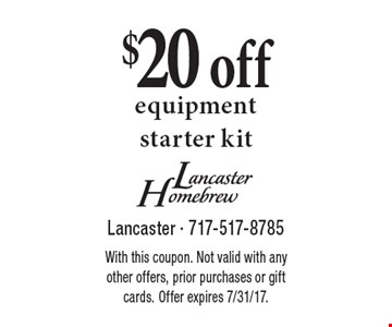 $20 off equipment starter kit. With this coupon. Not valid with any other offers, prior purchases or gift cards. Offer expires 7/31/17.