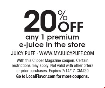 20% Off any 1 premiume-juice in the store. With this Clipper Magazine coupon. Certain restrictions may apply. Not valid with other offers or prior purchases. Expires 7/14/17. CMJ20 Go to LocalFlavor.com for more coupons.
