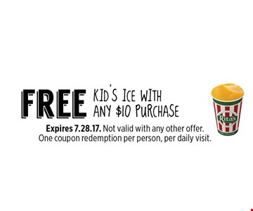 Free kid's ice with any $10 purchase. Expires 7.28.17. Not valid with any other offer. One coupon redemption per person, per daily visit.