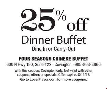 25% off Dinner Buffet Dine In or Carry-Out. With this coupon. Covington only. Not valid with other coupons, offers or specials. Offer expires 8/11/17.Go to LocalFlavor.com for more coupons.
