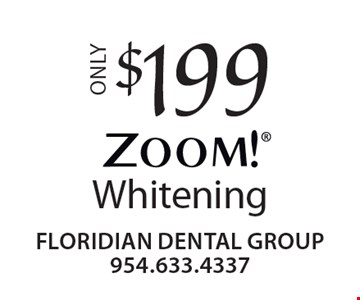 $199 Whitening.