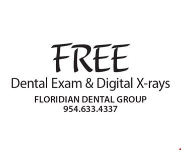 FREE Dental Exam & Digital X-rays.
