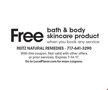 Free bath & body skincare product when you book any service. With this coupon. Not valid with other offers or prior services. Expires 7-14-17.Go to LocalFlavor.com for more coupons.