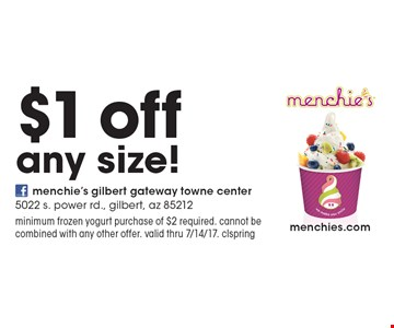 $1 off any size! minimum frozen yogurt purchase of $2 required. cannot be combined with any other offer. valid thru 7/14/17. clspring