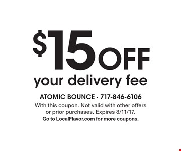 $15 Off your delivery fee. With this coupon. Not valid with other offers or prior purchases. Expires 8/11/17. Go to LocalFlavor.com for more coupons.