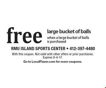 Free large bucket of balls when a large bucket of balls is purchased. With this coupon. Not valid with other offers or prior purchases. Expires 8-4-17. Go to LocalFlavor.com for more coupons.