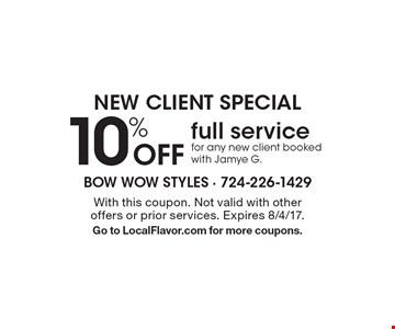 New client special 10% Off full service for any new client booked with Jamye G.. With this coupon. Not valid with other offers or prior services. Expires 8/4/17.Go to LocalFlavor.com for more coupons.