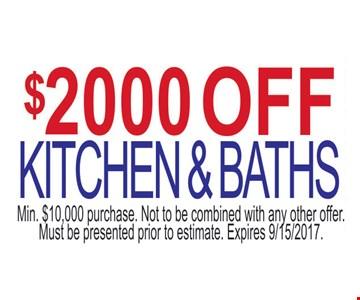 $ 2000 off kitchen and baths