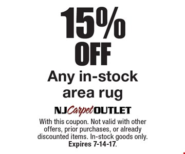 15% Off Any in-stock area rug. With this coupon. Not valid with other offers, prior purchases, or already discounted items. In-stock goods only. Expires 7-14-17.