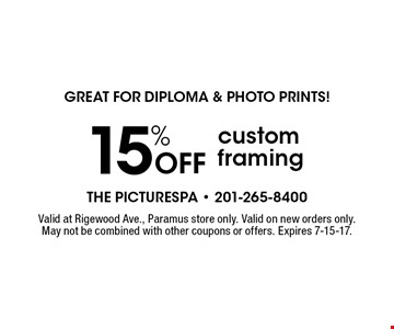 Great For Diploma & Photo Prints! 15% Off custom framing. Valid at Rigewood Ave., Paramus store only. Valid on new orders only. May not be combined with other coupons or offers. Expires 7-15-17.