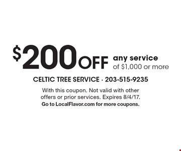 $200 off any service of $1,000 or more. With this coupon. Not valid with other offers or prior services. Expires 8/4/17.Go to LocalFlavor.com for more coupons.