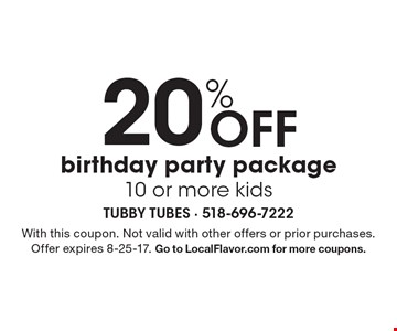 20% OFF birthday party package. 10 or more kids. With this coupon. Not valid with other offers or prior purchases. Offer expires 8-25-17. Go to LocalFlavor.com for more coupons.