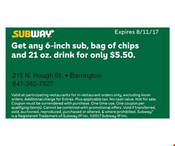 $5.50 6-Inch Sub, Bag Of Chips & 21 Oz. Drink