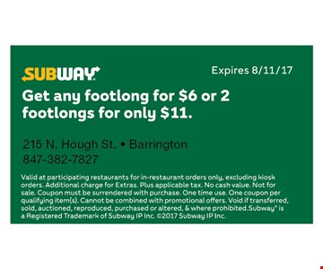 $6 Footlong OR $11 2 Foot Longs