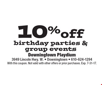 10% off birthday parties & group events. With this coupon. Not valid with other offers or prior purchases. Exp. 7-31-17.