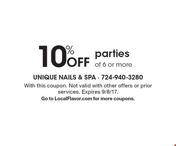 10% off parties of 6 or more. With this coupon. Not valid with other offers or prior services. Expires 9/8/17. Go to LocalFlavor.com for more coupons.