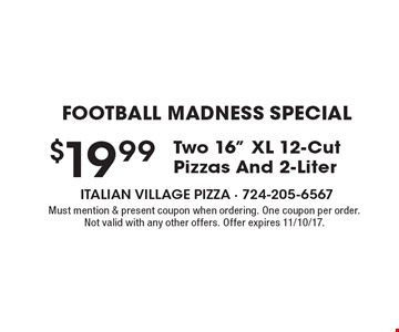 Football Madness Special $19.99 Two 16
