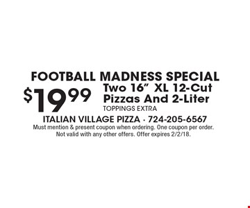 Football Madness Special. $19.99 Two 16