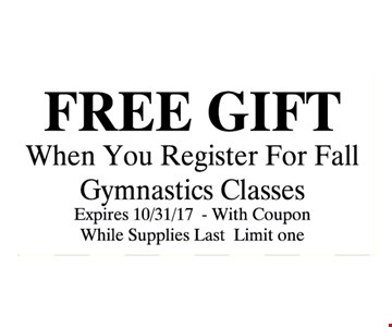 FREE GIFT WHEN YOU REGISTER FOR FALL GYMNASTICS CLASS