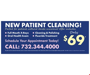 New Patient Cleaning Only $69