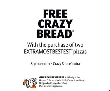 Free crazy bread