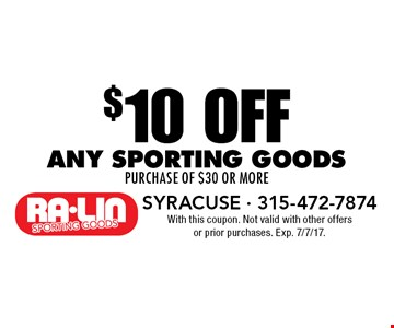 $10 OFF any sporting goods purchase of $30 or more. With this coupon. Not valid with other offers or prior purchases. Exp. 7/7/17.