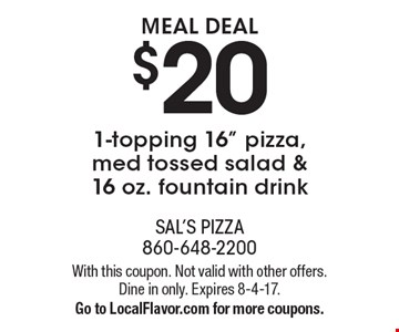 MEAL DEAL $20 1-topping 16