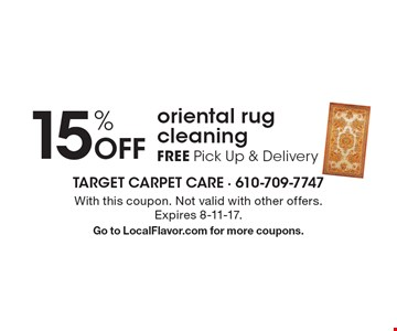 15% Off oriental rug cleaning FREE Pick Up & Delivery. With this coupon. Not valid with other offers. Expires 8-11-17. Go to LocalFlavor.com for more coupons.