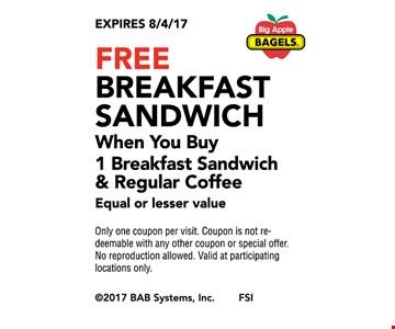 FREE breakfast sandwich when you buy 1 breakfast sandwich & Regular coffee