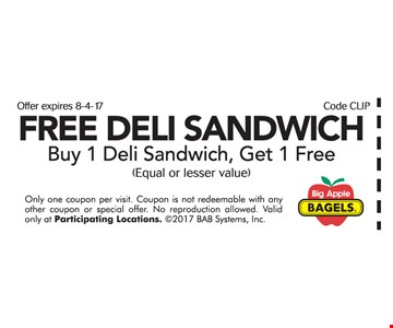 Free deli sandwich with purchase.