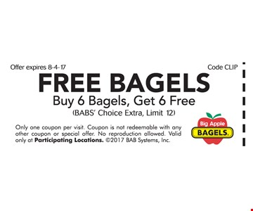 6 free bagels with purchase.