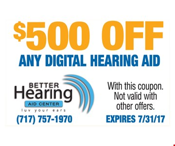 $500 off any digital hearing aid