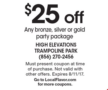 $25 off Any bronze, silver or gold party package. Must present coupon at time of purchase. Not valid with other offers. Expires 8/11/17. Go to LocalFlavor.com for more coupons.