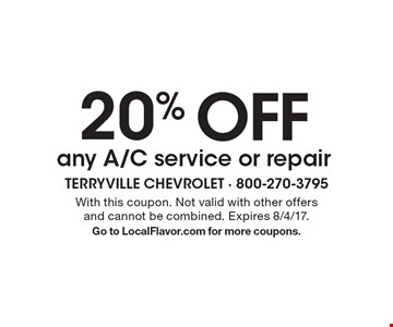 20% OFF any A/C service or repair. With this coupon. Not valid with other offers and cannot be combined. Expires 8/4/17. Go to LocalFlavor.com for more coupons.