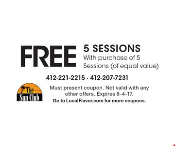 Free 5 sessions with purchase of 5 Sessions (of equal value). Must present coupon. Not valid with any other offers. Expires 8-4-17. Go to LocalFlavor.com for more coupons.