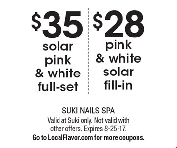$35 solar pink & white full-set OR $28 pink & white solar fill-in. Valid at Suki only. Not valid with other offers. Expires 8-25-17.Go to LocalFlavor.com for more coupons.