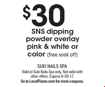 $30 SNS dipping powder overlay pink & white or color (free soak off). Valid at Suki Nails Spa only. Not valid with other offers. Expires 9-29-17. Go to LocalFlavor.com for more coupons.